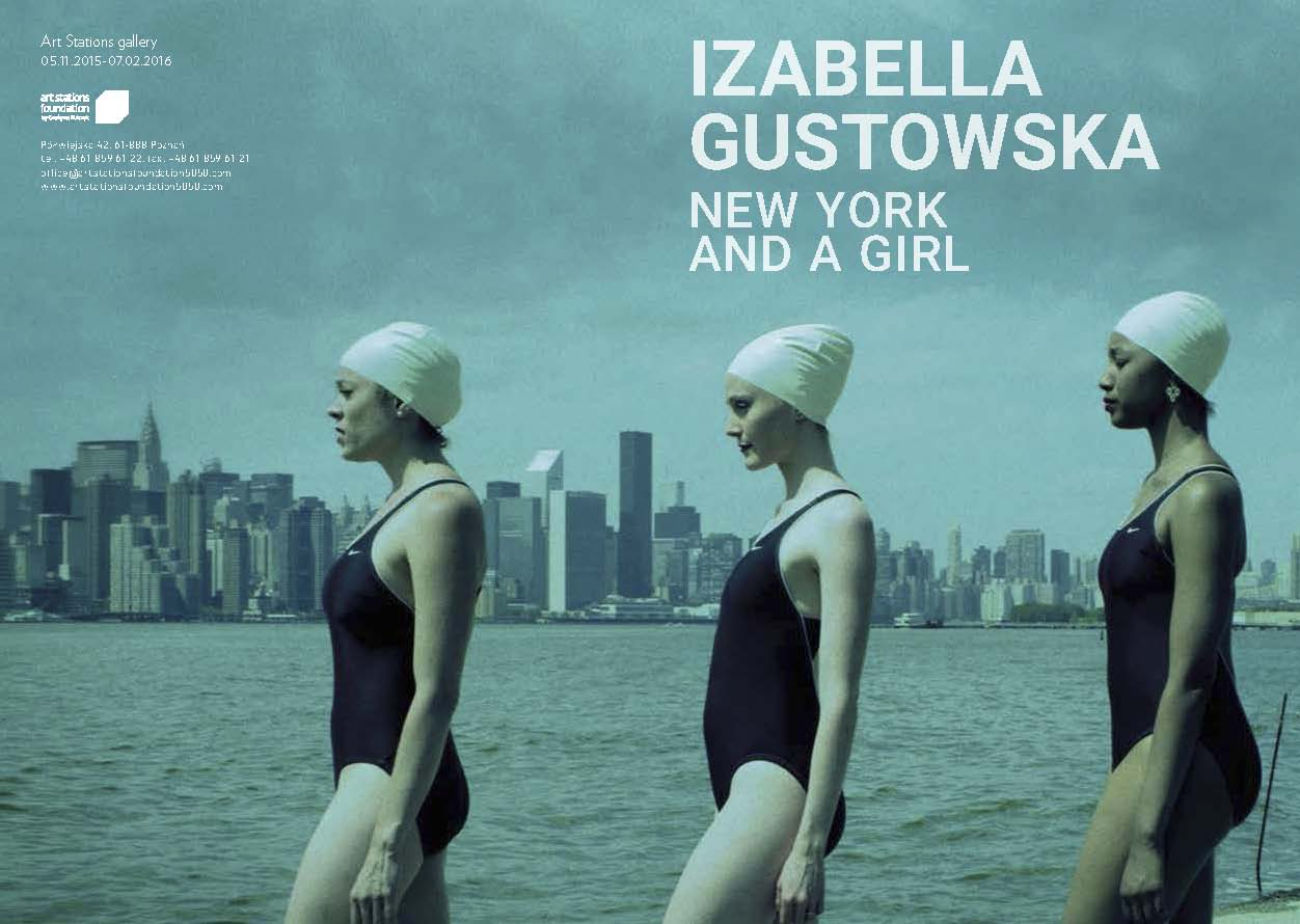 IZABELA GUSTOWSKA - NEW YORK AND A GIRL